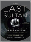 R. Kelly<br>Armet Ertegun<br>The Last Sultan